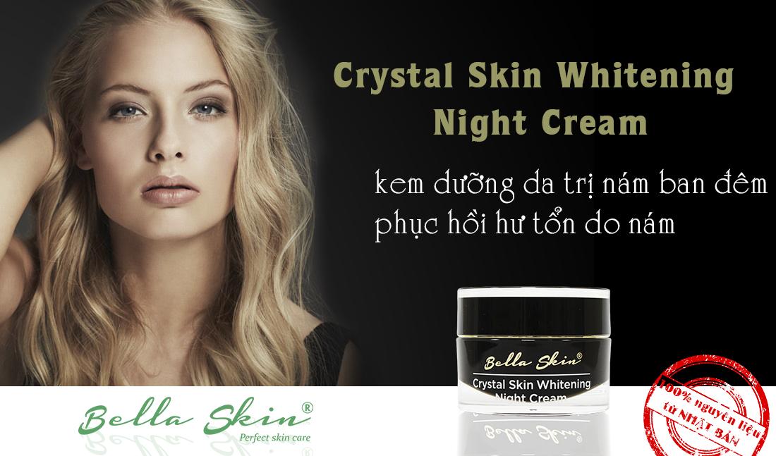 Kem trị nám Crystal Skin Whitening Night Cream