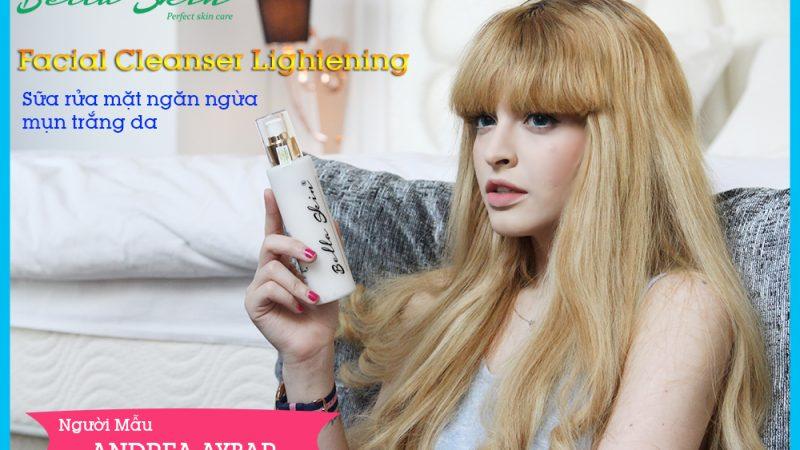 Sữa Rửa Mặt Trắng Da Ngừa Mụn Lightening Facial Cleanser